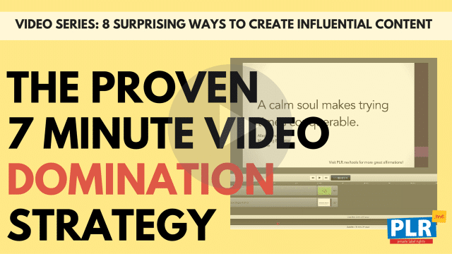 The Proven 7 Minute Video Domination Strategy