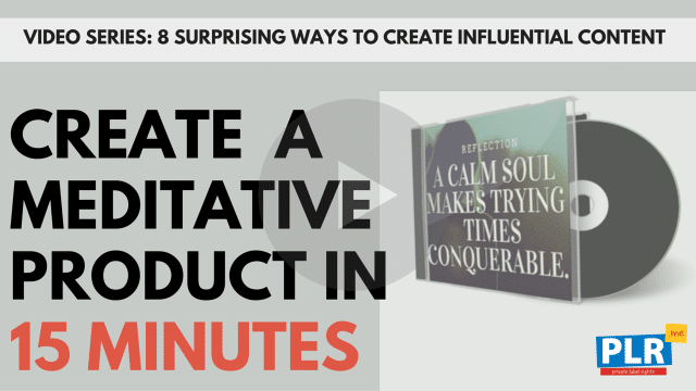 Create Your Surprisingly Powerful Meditative Product In 15 Minutes