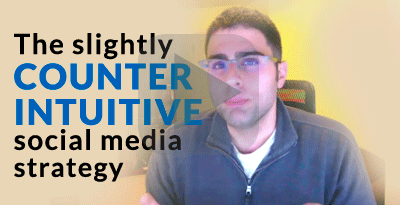 The Slightly Counter-Intuitive Social Media Strategy
