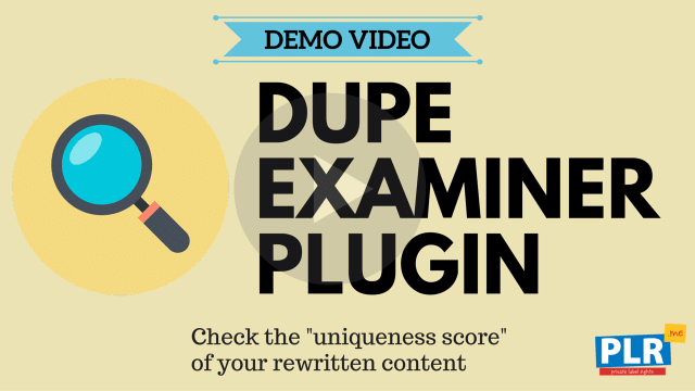 Dupe Examiner Plugin: Check the uniqueness score of your rewritten content
