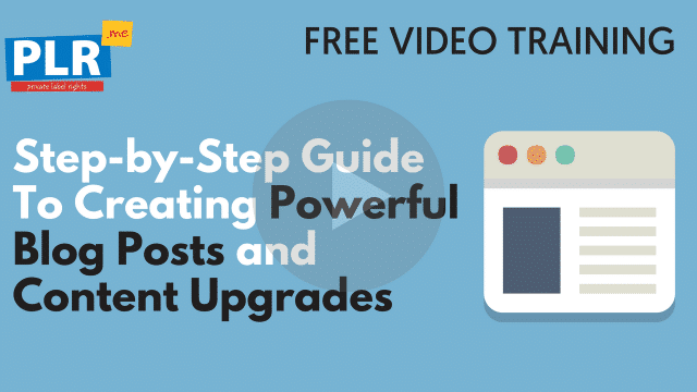 The Proven Step-by-Step Guide To Creating Powerful Blog Posts and Content Upgrades